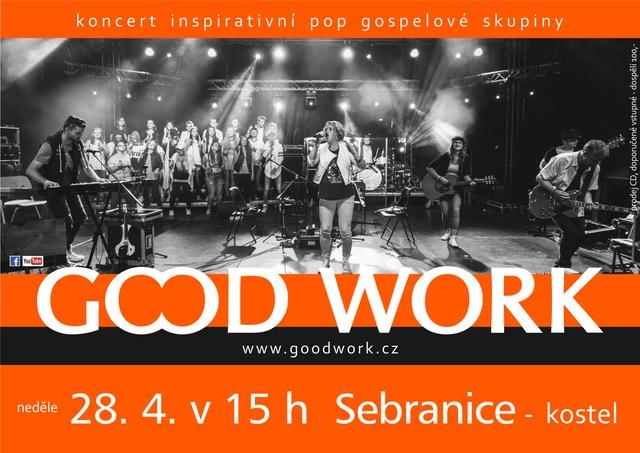 Koncert skupiny GOOD WORK - změna času - začátek 15.30!!