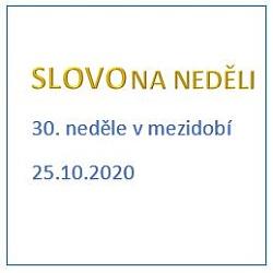 SLOVO NA NEDĚLI 25. 10. 2020