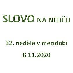 SLOVO NA NEDĚLI 8. 11. 2020
