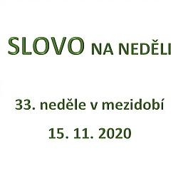 SLOVO NA NEDĚLI 15. 11. 2020