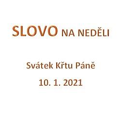 SLOVO NA NEDĚLI 10. 1. 2021