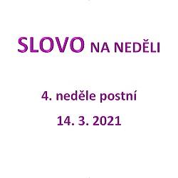 SLOVO NA NEDĚLI 14. 3. 2021