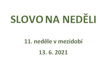 SLOVO NA NEDĚLI 13. 6. 2021