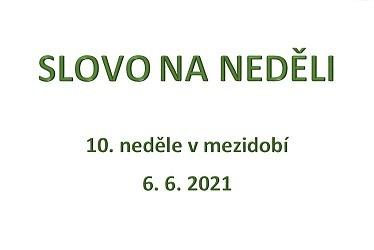 SLOVO NA NEDĚLI 6. 6. 2021