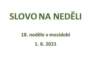 SLOVO NA NEDĚLI 1. 8. 2021