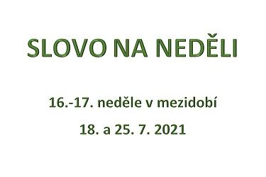 SLOVO NA NEDĚLI 18. a 25. 7. 2021