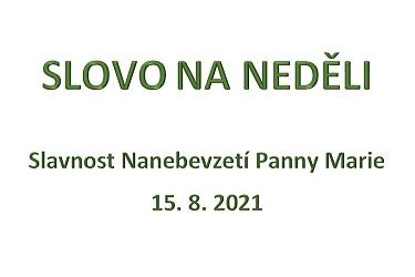 SLOVO NA NEDĚLI 15. 8. 2021