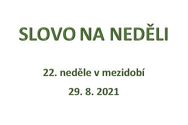 SLOVO NA NEDĚLI 29. 8. 2021