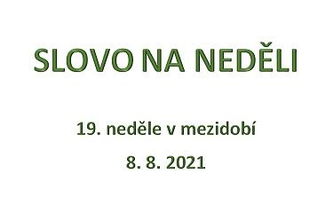 SLOVO NA NEDĚLI 8. 8. 2021
